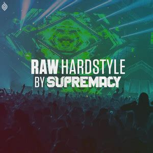 RAW HARDSTYLE🔥 - by Supremacy on Spotify