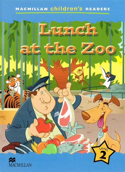 Lunch at the Zoo - Macmillan Children's Readers (Level 2