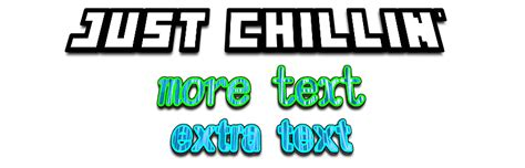 JUST CHILLIN' font style | Textcraft